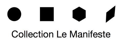 Collection Le Manifeste